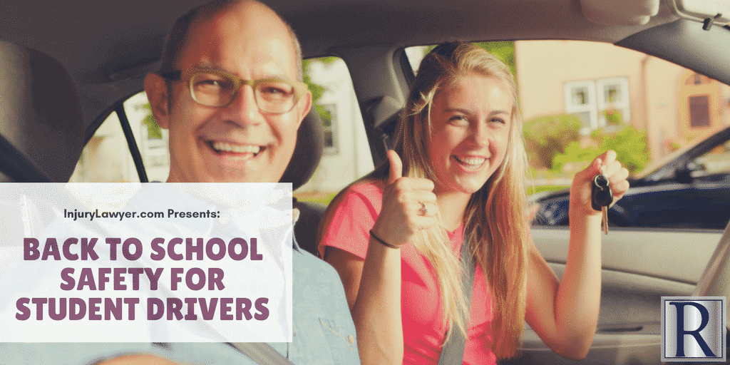Back To School Safety For Student Drivers Injury Lawyer