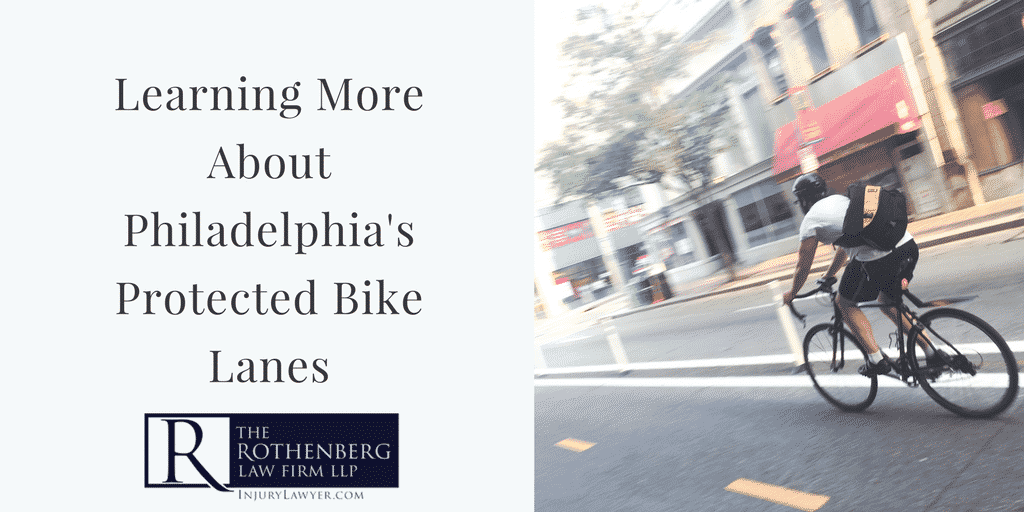 Learning More About Philadelphias Protected Bike Lanes
