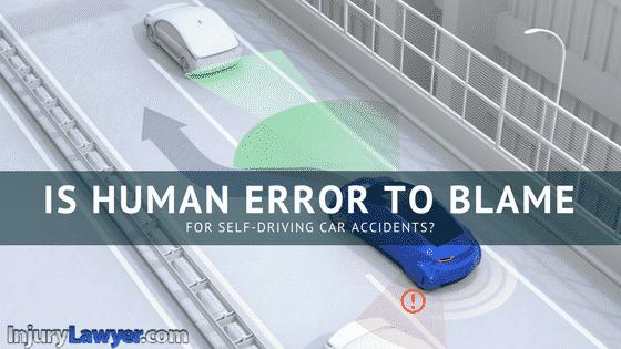 self driving car accidents human error